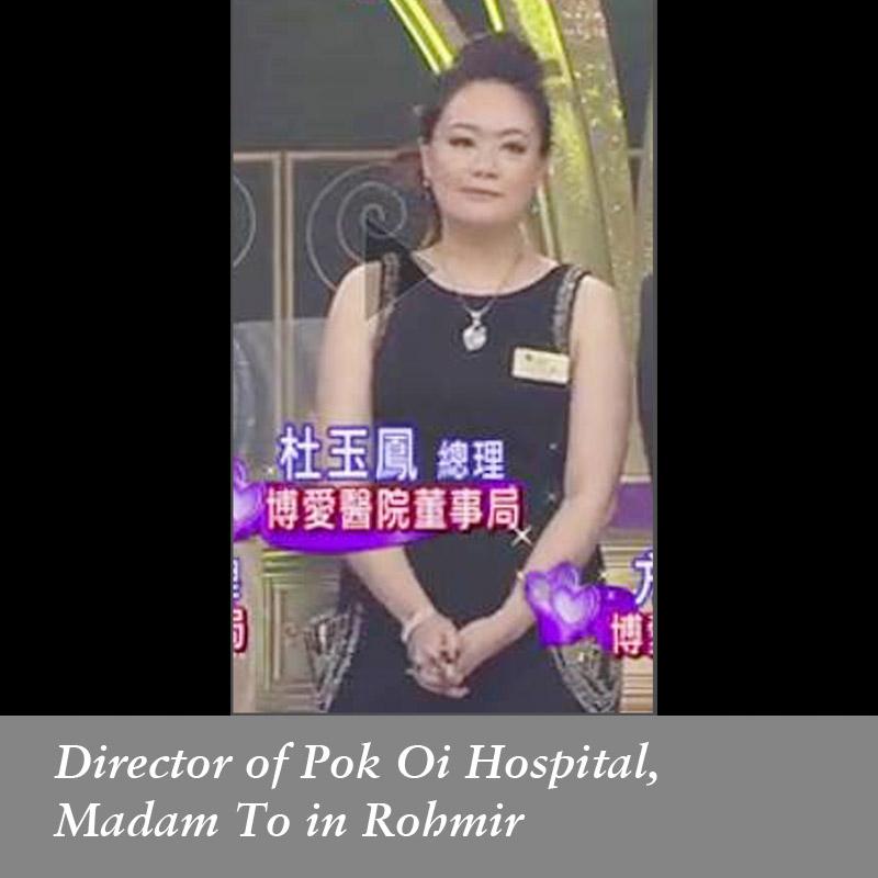 Director-of-Pok-Oi-Hospital,-Madam-To-in-Rohmir