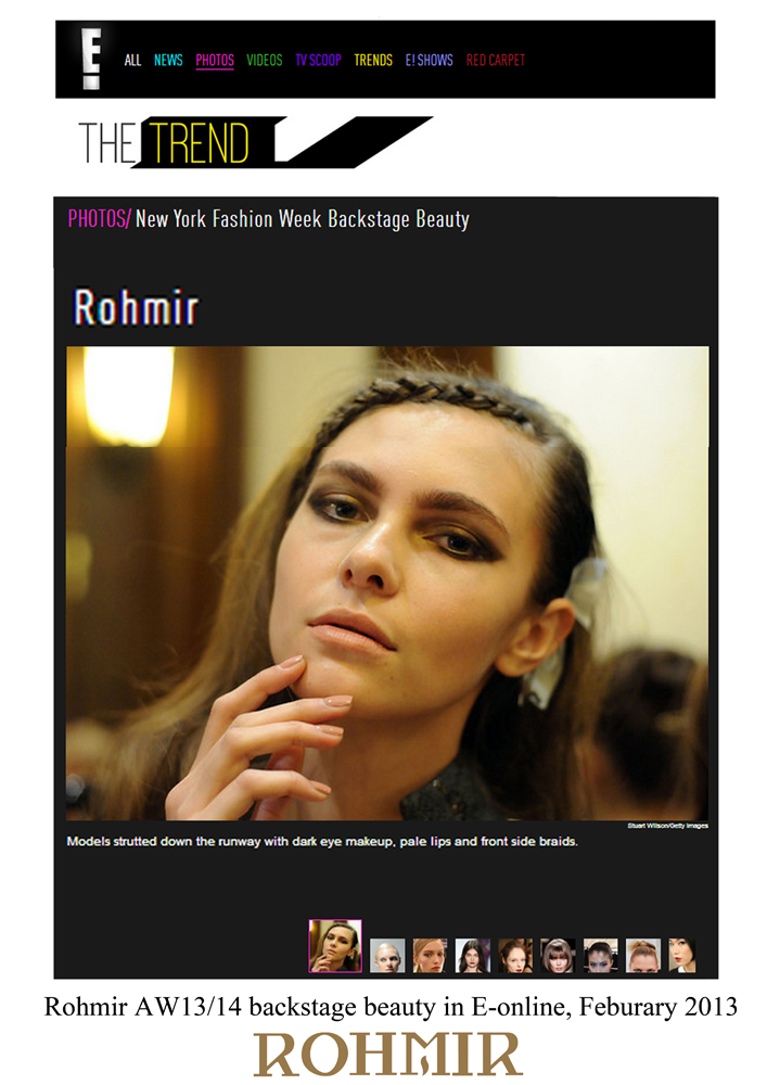 Rohmir AW13-14 backstage beauty in E-online, Feburary 2013