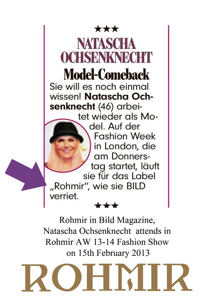 Rohmir in Bild Magazine, Natascha Ochsenknecht  attends in Rohmir AW 13-14 Fashion Show on 15th February 2013