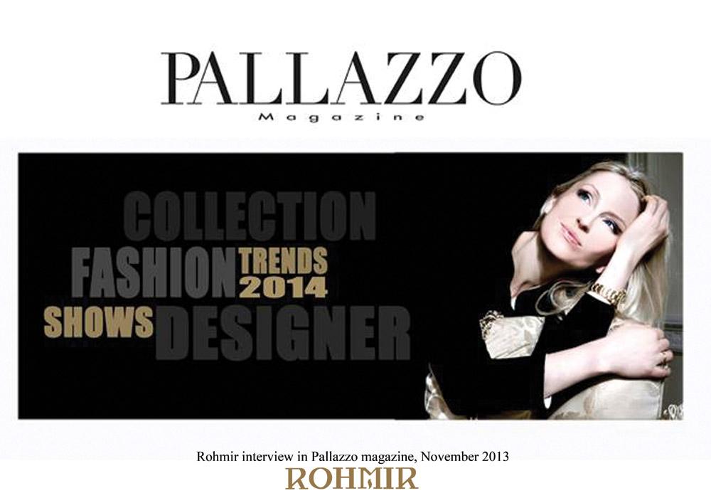 Rohmir-interview-in-Pallazzo-magazine,-November-2013