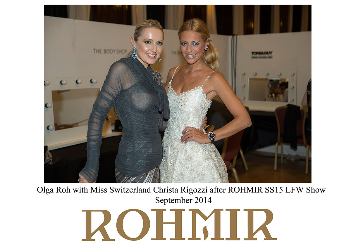 Olga-Roh-with-Miss-Switzerland-Christa-Rigozzi-after-ROHMIR-SS15-LFW-Show